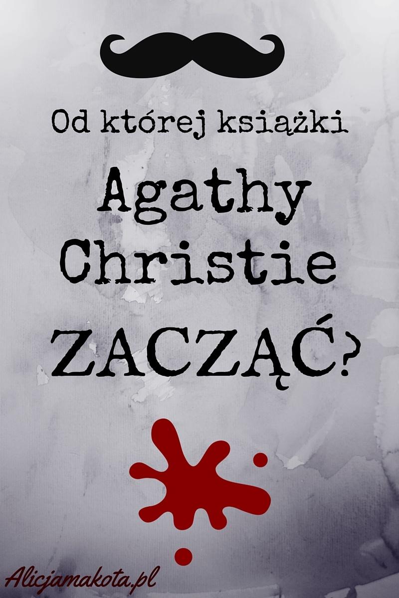 agatha christie - od której książki zacząć
