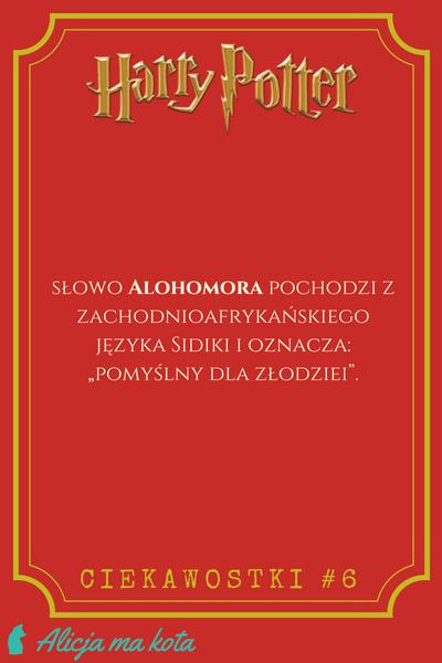 Alohomora - co znaczy? Znaczenie zaklęć z Harry'ego Pottera