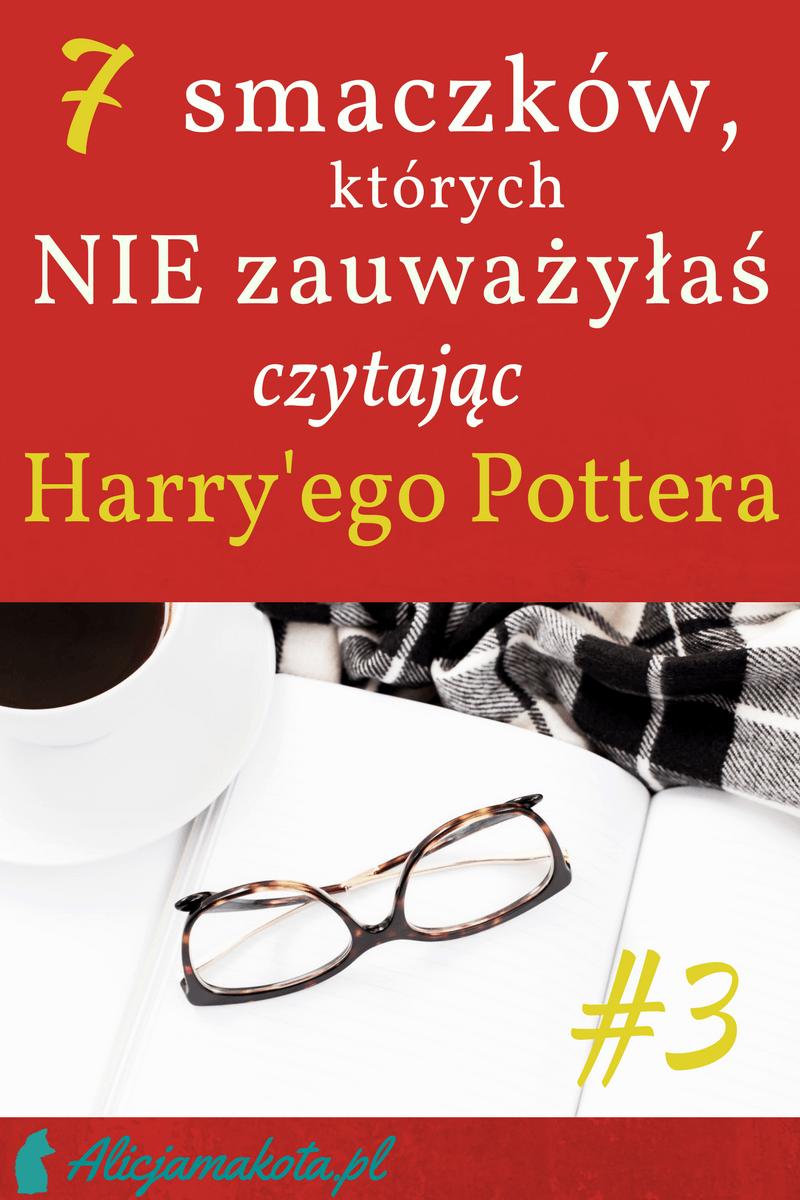cytaty - ponowne czytanie harry'ego pottera