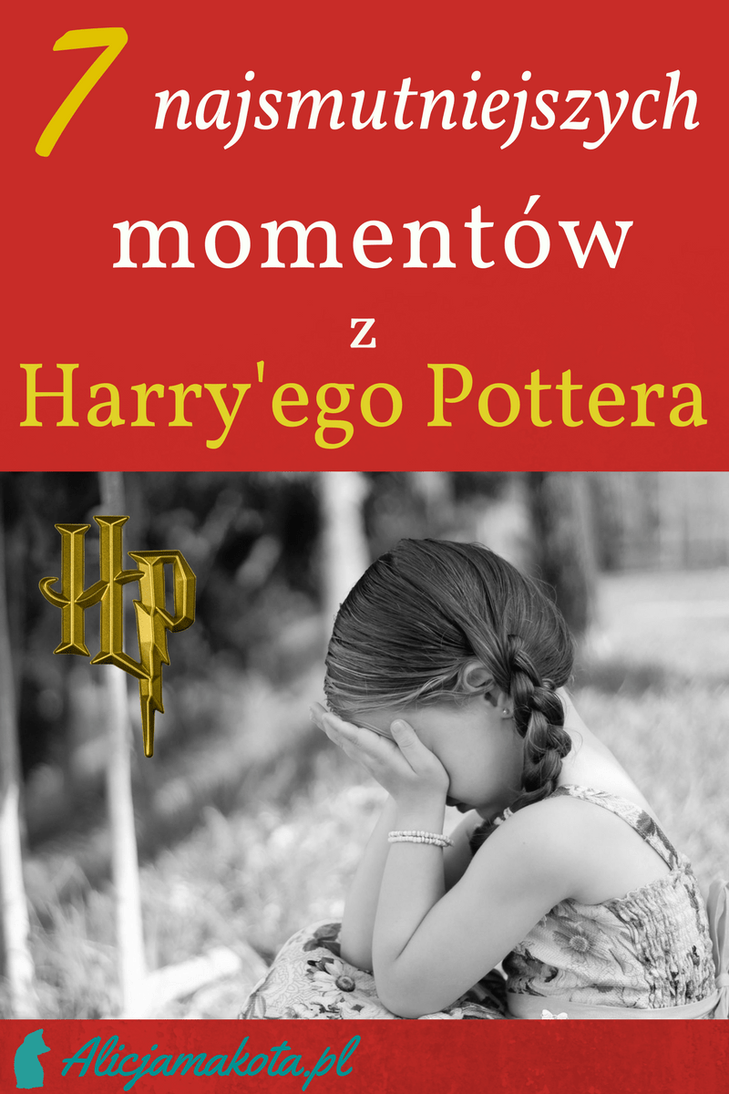 smutne momenty z harry'ego pottera
