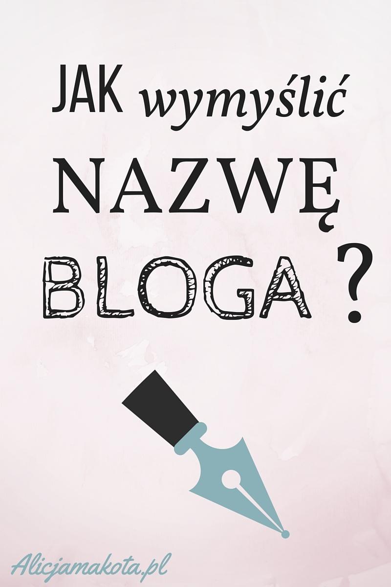 Jak nazwać bloga