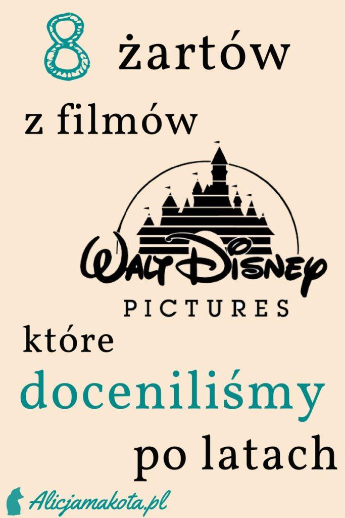 8 Cytatów Z Bajek Disneya Które Doceniliśmy Po Latach