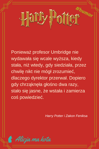 Cytaty - Harry Potter i Zakon Feniksa