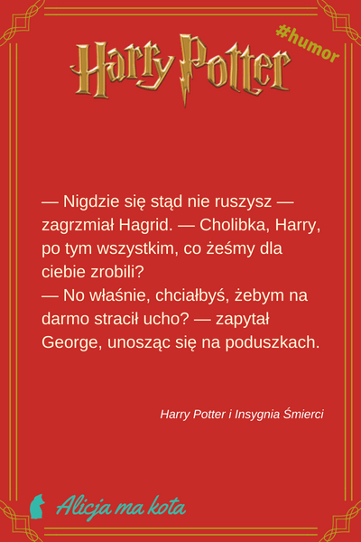 Harry Potter i Insygnia Śmierci - cytaty