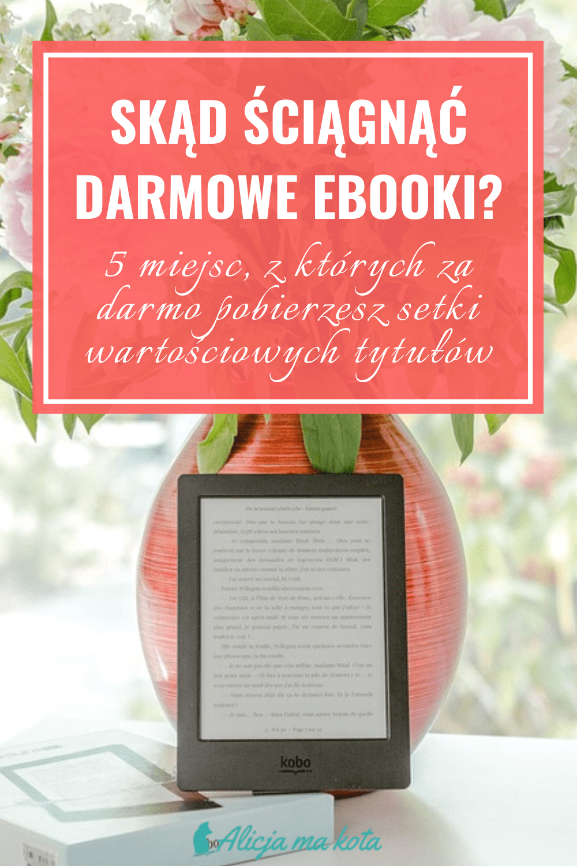 Darmowe ebooki do pobrania - zostań w domu, czytaj książki