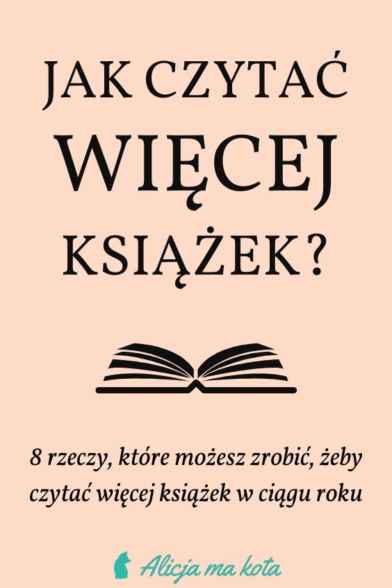 Jak czytać więcej książek? Porady